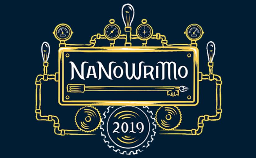 NaNo 2019 Musings